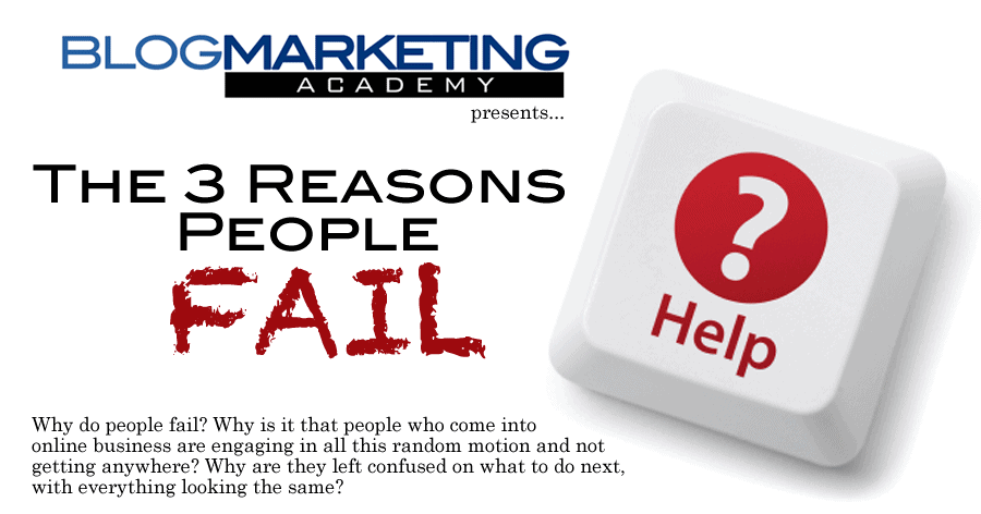 The 3 Reasons People Fail In Business