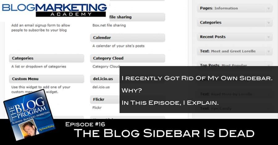 TBP 016: The Blog Sidebar Is Dead