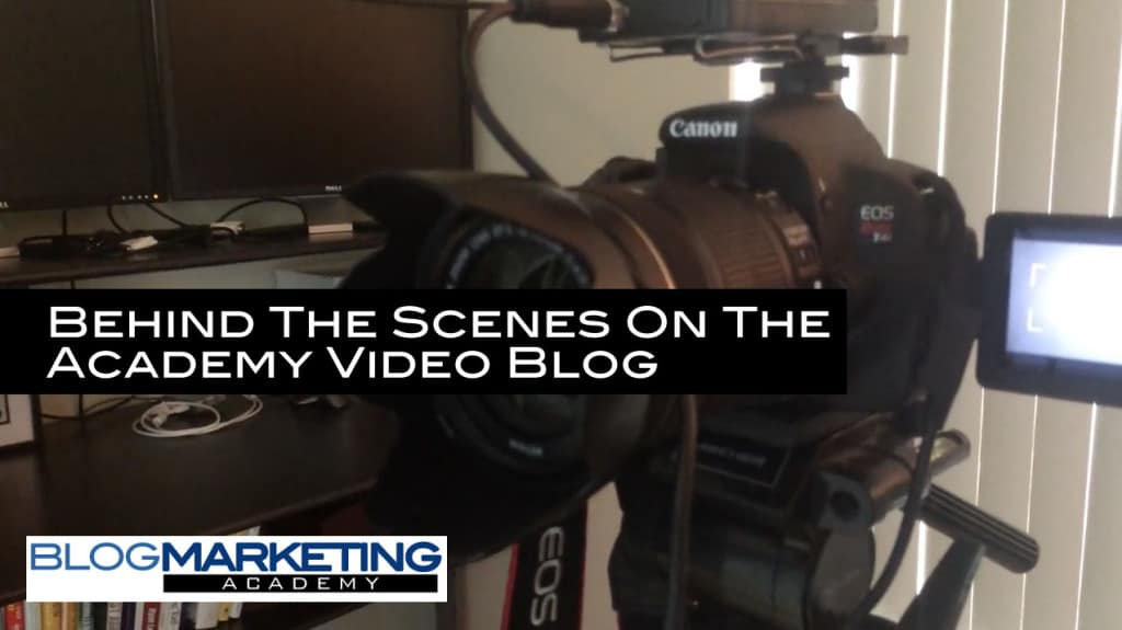 Behind The Scenes on the Blog Marketing Academy Videos