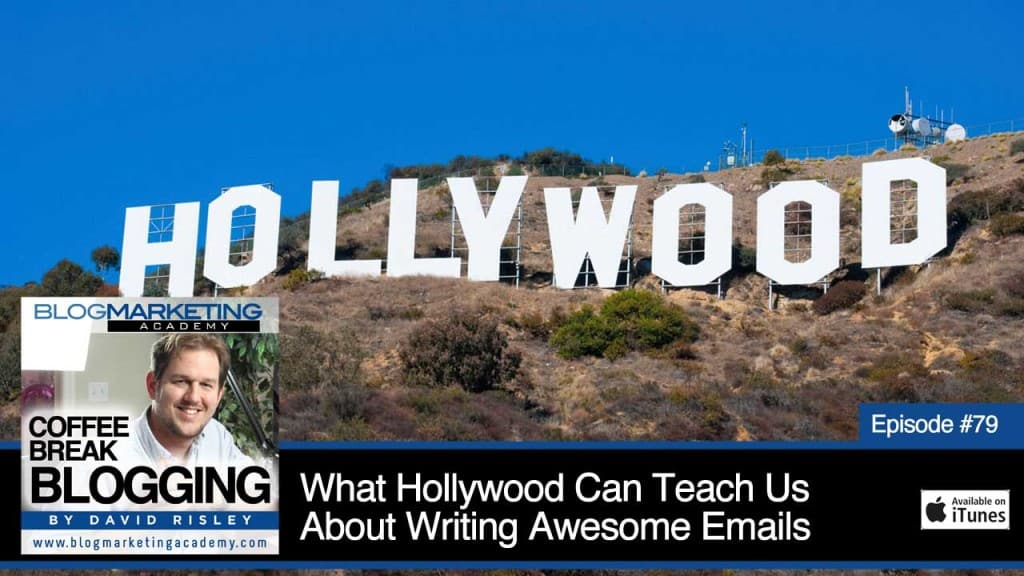 What Hollywood Can Teach Us About Writing Awesome Emails (Episode #79)