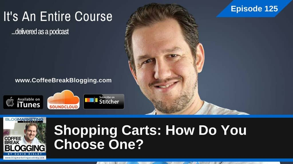 Shopping Carts: How Do You Choose One? (Episode #125)
