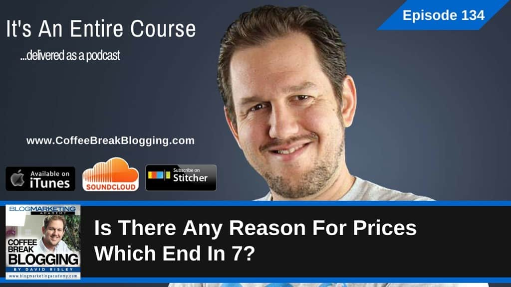 Is There Any Reason For Prices Which End In 7? (Episode #134)