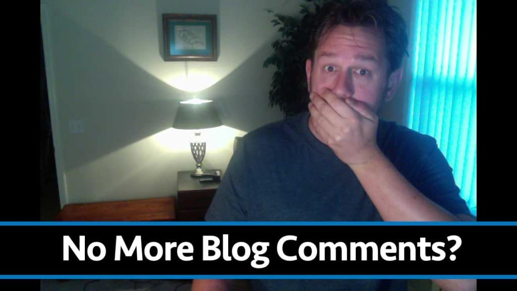 Blog Comments: Buh Bye. Why I Turned Off Comments On This Blog.