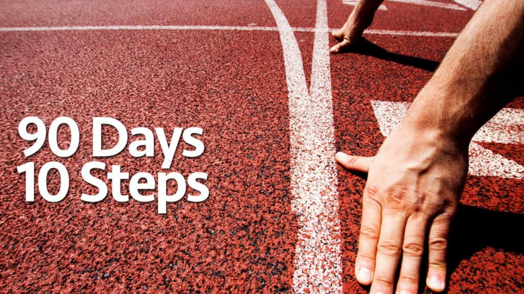 10 Steps I Would Follow To Start Over And Build My Business From Scratch in 90 Days (Updated)