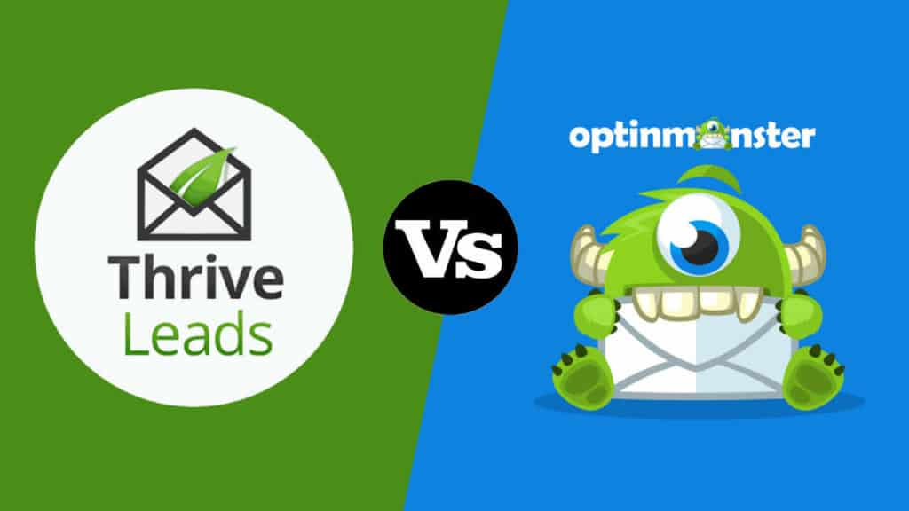 Thrive Leads Vs OptinMonster: A Non-Biased Comparison Based On Real World Use