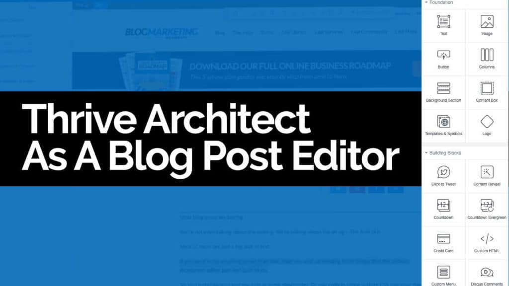 How To Create Beautiful Blog Posts That Will Stand Out From The Crowd (And Convert) With Thrive Architect